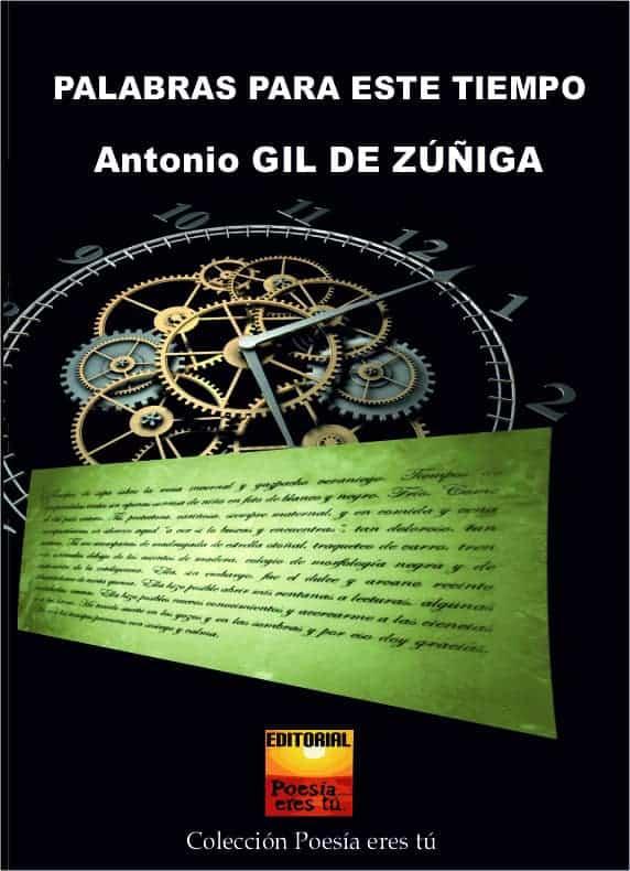 PALABRAS PARA ESTE TIEMPO – Antonio Gil de Zúñiga