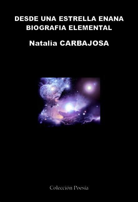 DESDE UNA ESTRELLA ENANA - Natalia CARBAJOSA