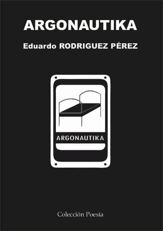Argonautika – Eduardo Rodríguez Pérez
