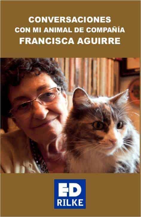 Conversaciones con mi animal de compañía – Francisca Aguirre