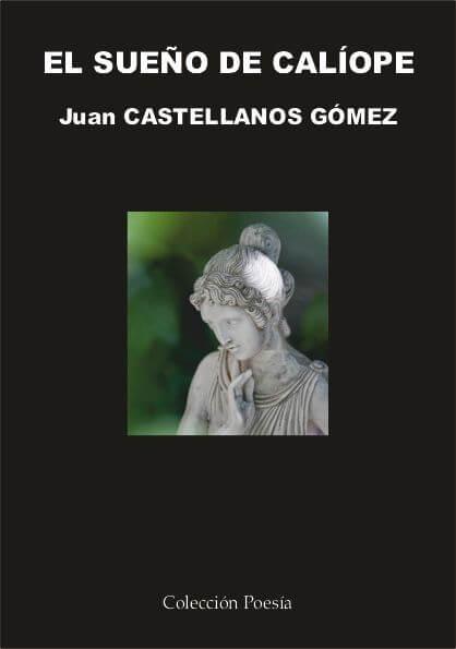 El Sueño de Calíope – Juan Castellanos Gómez