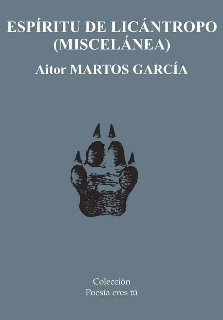 ESPÍRITU DE LICÁNTROPO – Aitor MARTOS GARCÍA