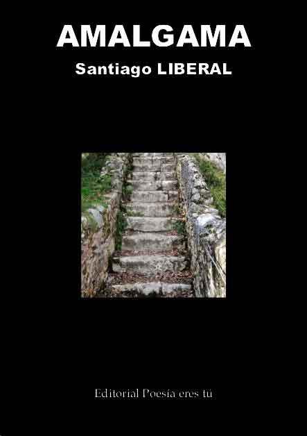AMALGAMA – Santiago LIBERAL