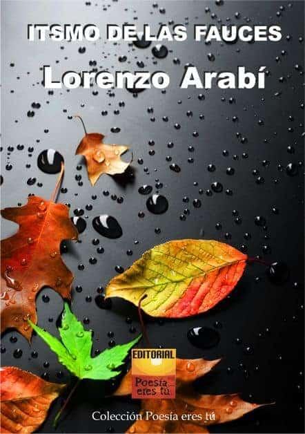 ITSMO DE LAS FAUCES – Lorenzo Arabí