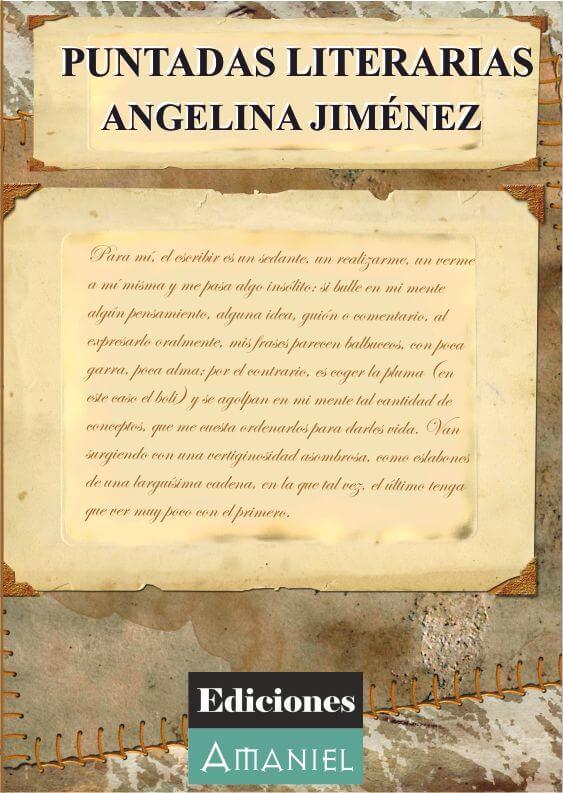PUNTADAS LITERARIAS – ANGELINA JIMÉNEZ FERNÁNDEZ