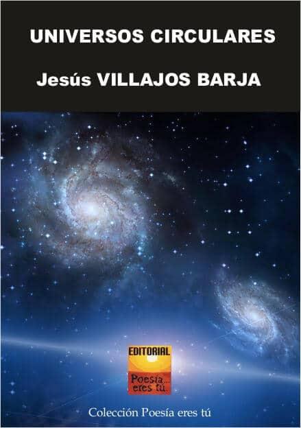 Universos Circulares-Jesús Villajos Barja
