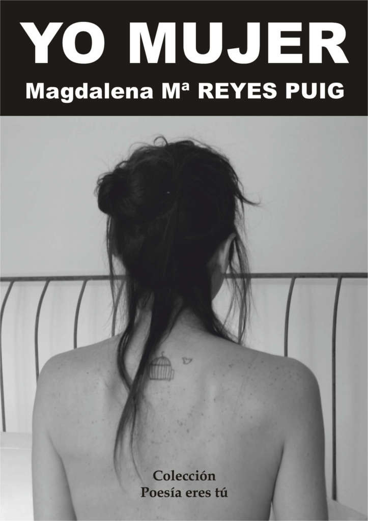 Yo mujer – Magdalena Reyes Puig