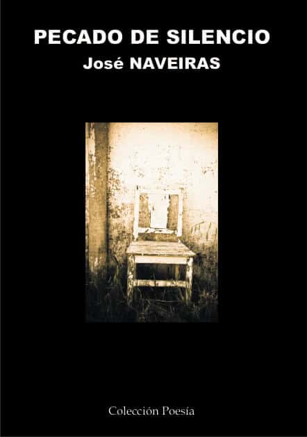 PECADO DE SILENCIO – José NAVEIRAS