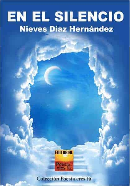 En el silencio – Nieves Díaz Hernández