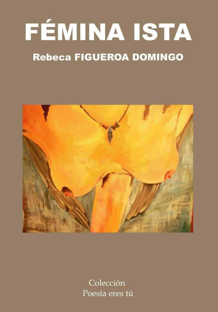 FEMINA-ISTA - Rebeca Figueroa Domingo