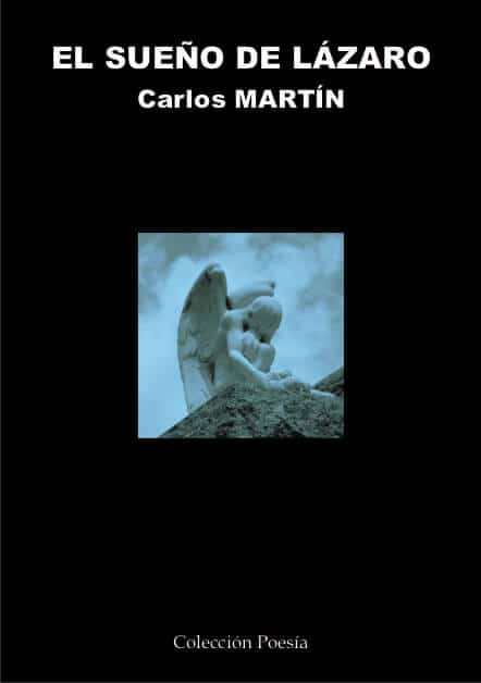 EL SUEÑO DE LAZARO – Carlos MARTÍN