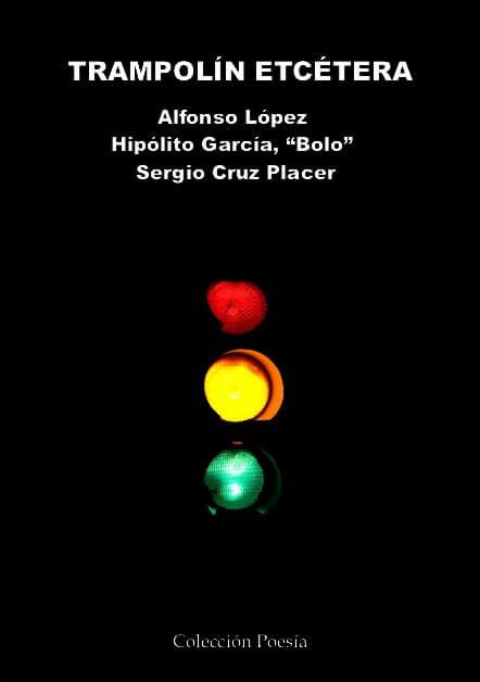 TRAMPOLÍN ETCÉTERA – Alfonso López, Hipólito García, Sergio Cruz Placer