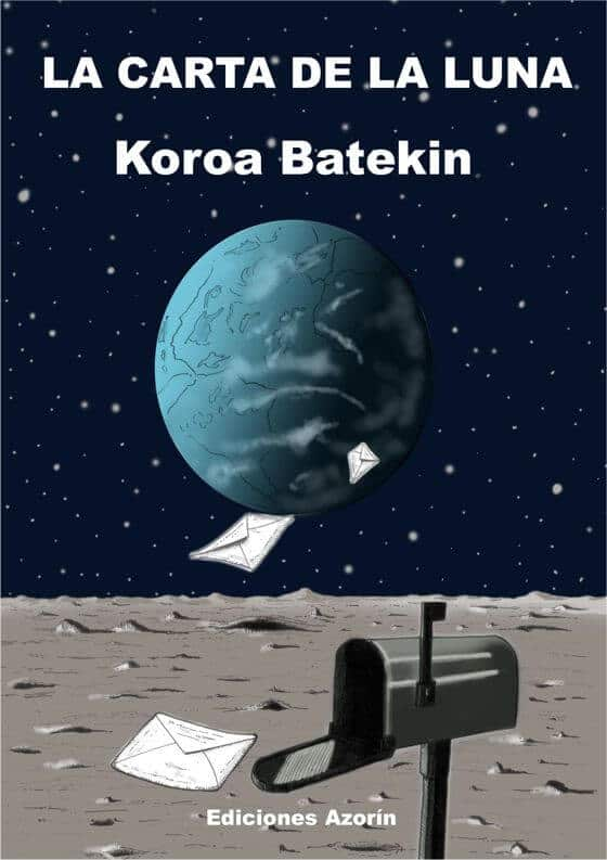 LA CARTA DE LA LUNA. KOROA BATEKIN