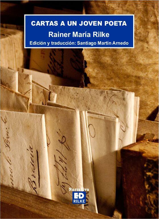 CARTAS A UN JOVEN POETA. RAINER MARIA RILKE