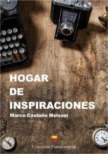 HOGAR DE INSPIRACIONES. MARCO CASTAÑO MEISSEL