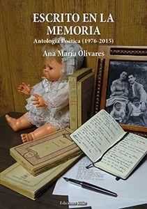 Escrito en la memoria de Ana María Olivares Tómas