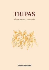 TRIPAS. MÓNICA GALINDO Y SARA MARTÍN
