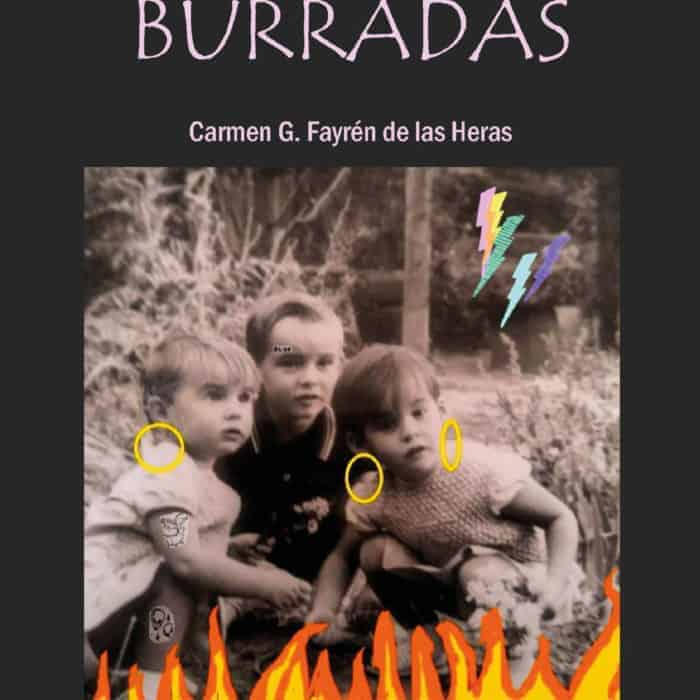 BURRADAS. Carmen Gómez-Fayrén de las Heras