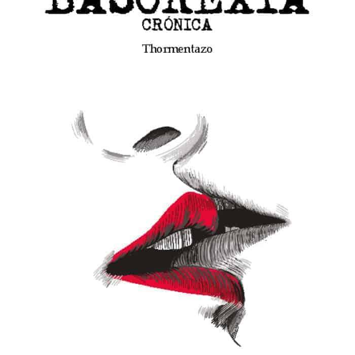 BASOREXIA CRÓNICA. THORMENTAZO