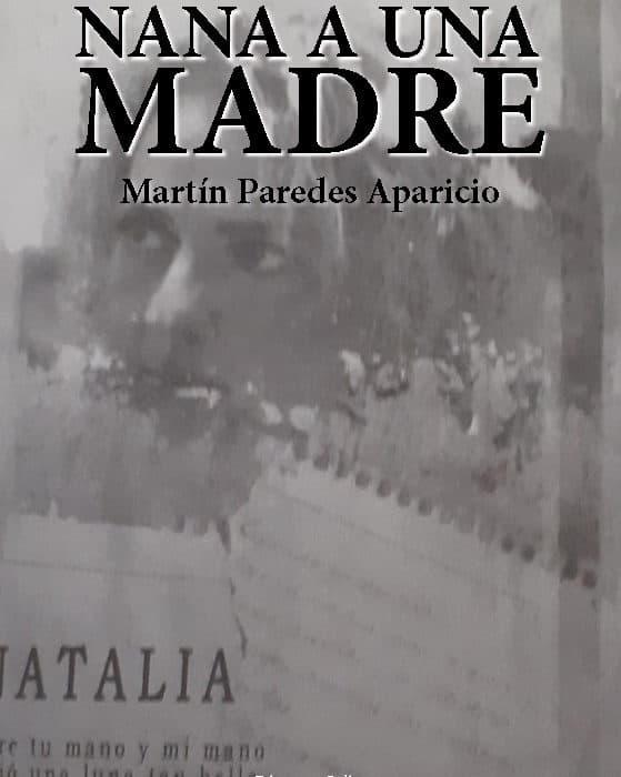 NANA A UNA MADRE. MARTÍN PAREDES APARICIO